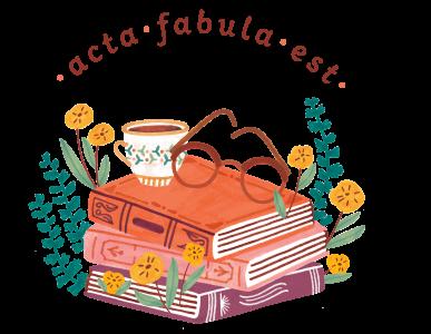 Acta Fabula Est